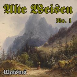 Alte Weisen No.1
