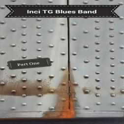 Inci TG Blues Band & Friends (part one)