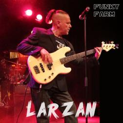 LARZAN - FUNKY FARM