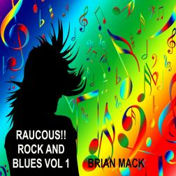 Raucous! Rock and Blues Vol 1