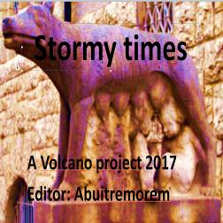 Stormy times, a Volcano project 2017
