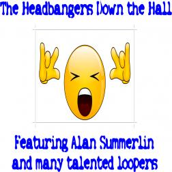 The Headbangers Down the Hall
