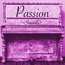 Passion - Smooth