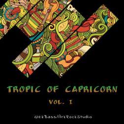 "GlezBass/ArkRockStudio ""Tropic of Capricorn Vol. I"""
