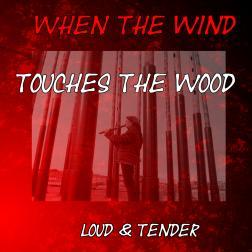 Loud and tender