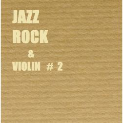 Jazz Rock & Violin #2