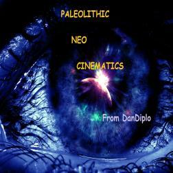 Paleolithic Neo Cinematics