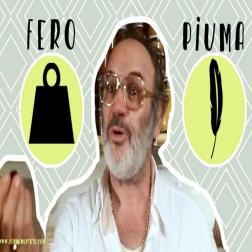 Fero e piuma (Iron and feather)