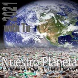 Nuestro planeta 2021 with Tu
