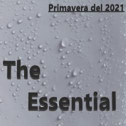The Essential,Primavera del 2021
