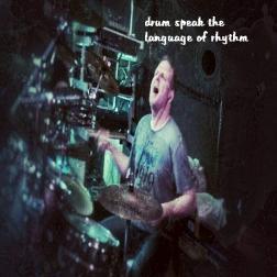 drum speak the language of rhythm