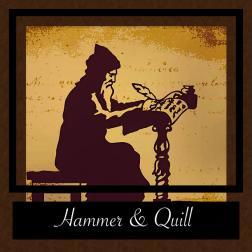 Hammer & Quill- in the beginning