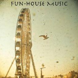 Fun-House Music