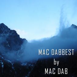 Mac Dabbest by Mac Dab
