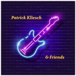 Patrick Kliesch & Friends