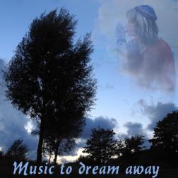Music to dream away