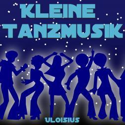 Kleine Tanzmusik