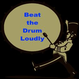 Beat the Drum Loudly