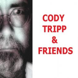 CODY TRIPP & FRIENDS