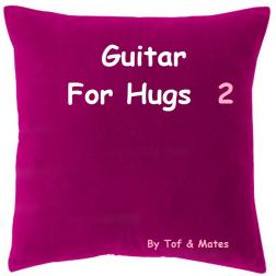 Guitar For Hugs 2