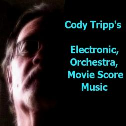 Cody Tripp's Electronic, Orchestra, Movie Score Music