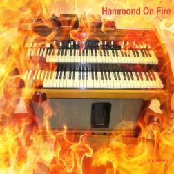 Hammond On Fire