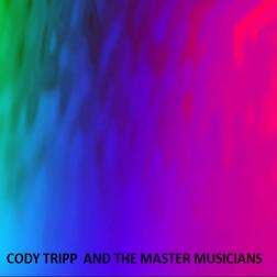 Cody Tripp And The Master Musicians