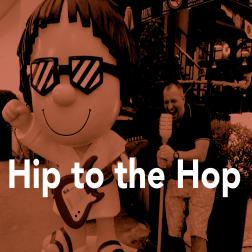 hip to the hop