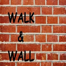 Walk & Wall