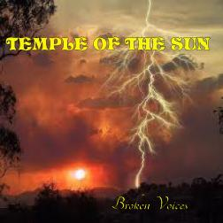 "Temple of the Sun ""Broken Voices"""