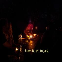 From Blues to Jazz...