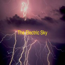 The Electric Sky