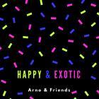 HAPPY & EXOTIC