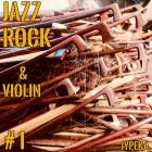 Jazz Rock & Violin  # 1