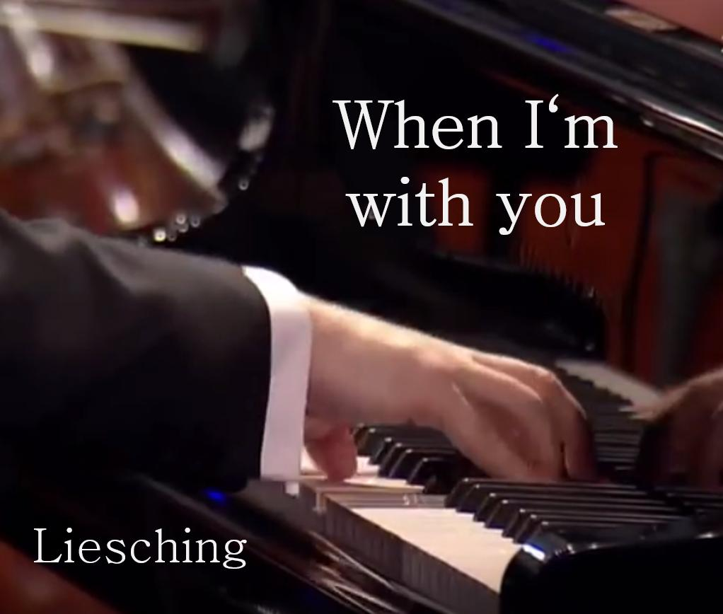 When I´m with you